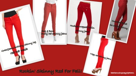 Rockin' Skinny Red For Fall!