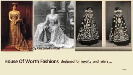 House Of Worth Royalty Fashions.